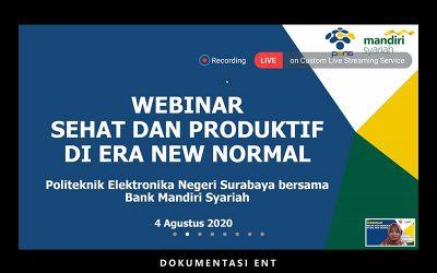 PENS bersama Bank Mandiri Syariah Surabaya Helat Kajian Sehat dan Produktif di Era New Normal