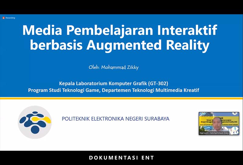 Unit Peningkatan dan Pengembangan Aktivitas Instruksional PENS Bekali Ilmu Seputar Augmented Reality Lewat Webinar